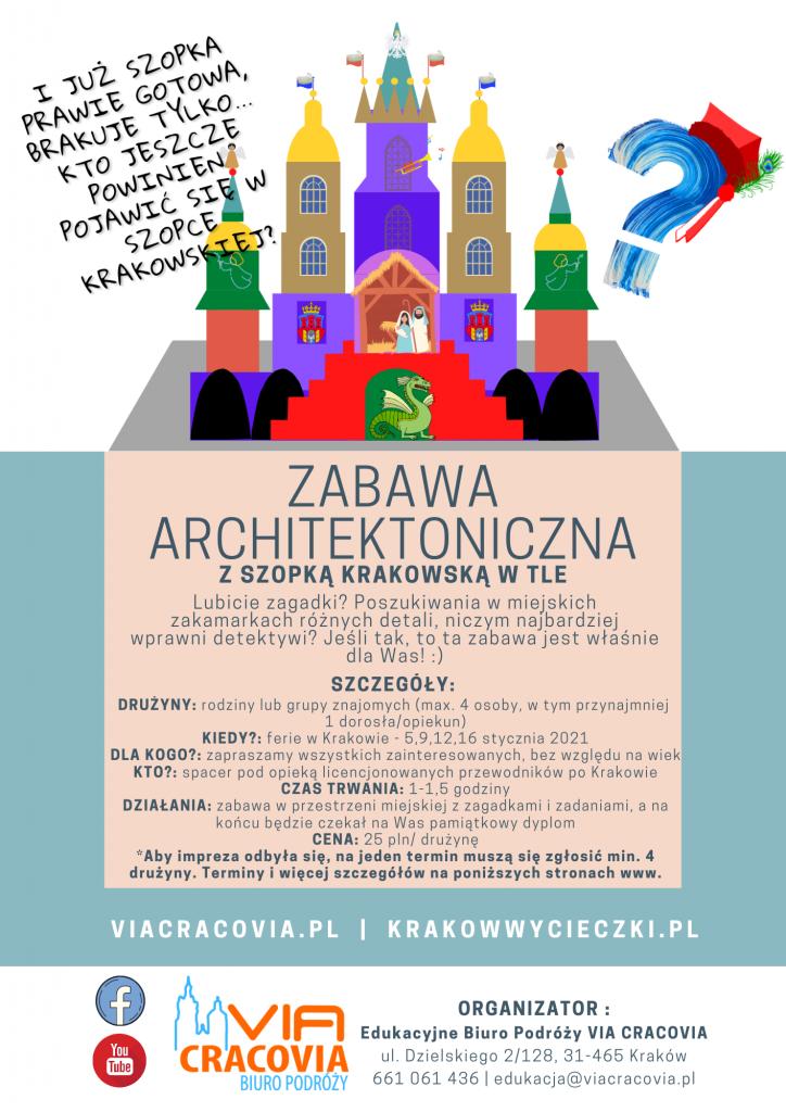 Ferie w Krakowie - Spacer Architektoniczny z szopką krakowską w tle